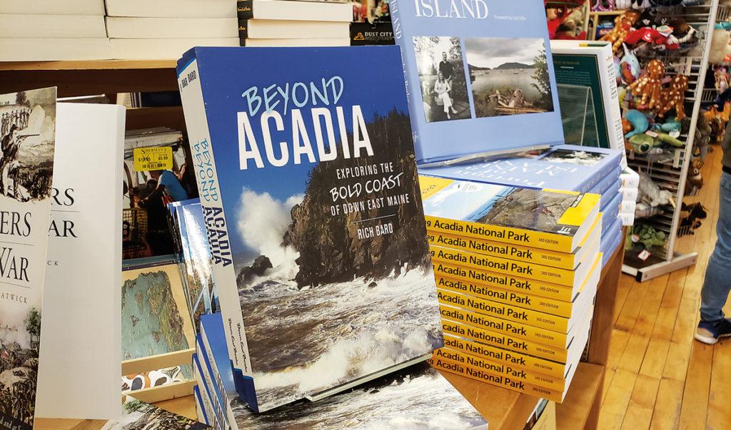 Beyond Acadia on display in a local bookstore. PHOTO: SARAH CRAIGHEAD DEDMON