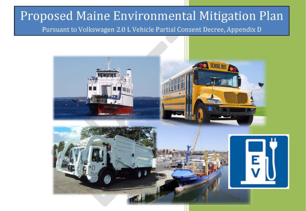 MaineDOT is accepting public comment through January 15th on its draft Beneficiary Mitigation Plan for the Volkswagen Diesel Emissions Settlement.